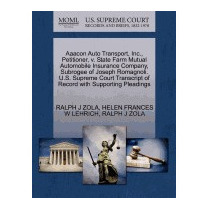 Aaacon Auto Transport, Inc., Petitioner, V., Ralph J Zola