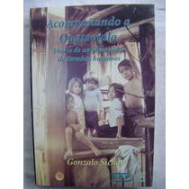 Acompañando A Guatemala. Diario De Un Observador De D. H.