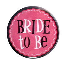 Botón Novia/ Botón Bride To Be /despedida De Soltera