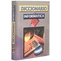 Diccionario De Informática 1 Vol Cultural