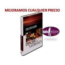 Diccionario De Ciencias De La Naturaleza