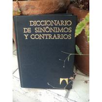Diccionario De Sinónimos, Ideas Afines Y Contrarios