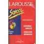 Diccionario Inglés Español School Larousse