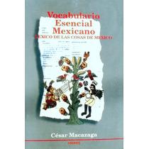 Vocabulario Esencial Mexicano, Léxico De Las Cosas De México