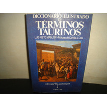 Diccionario Ilustrado De Términos Taurinos Luis Nieto Manjón