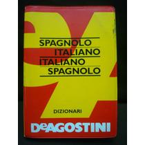 Diccionario Español-italiano, Italiano-spagnolo.