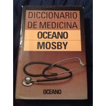 Diccionario De Medicina-oceano Mosby