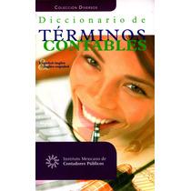 Diccionario De Terminos Contables Esp - Ing / Ing - Esp / Im