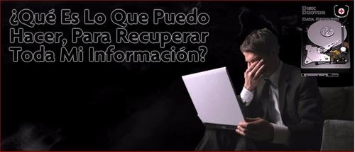 Disco Duro Descompuesto, Recuperar Informacion, Reparación