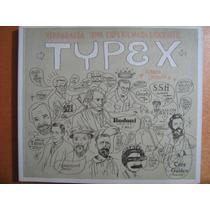 Typex: Tipografía Una Experiencia Docente. Dami Editorial