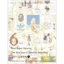 Libro New Super Identity: The New Era Of Creative Branding