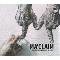 Libro Maclaim: Finest Fotorealistic Graffiti