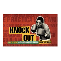 Knock Out, Santiago Melazzini