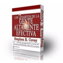 Los 7 Habitos De La Gente Altamente Efectiva, Stephen Covey