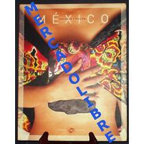 Pineda Y Covalin Mexico Encanto Y Pasion Libro Moda Mexicana