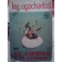 Los Agachados #149, El Aborto Y La Pildora, 70s