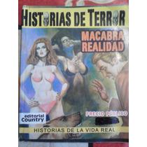 Macabra Realidad, Historias De Terror