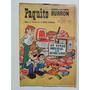 1973 La Familia Burron #17150 Paquito Gabriel Vargas Comic