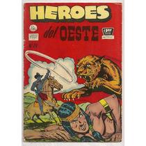 Comic Héroes Del Oeste # 29 La Prensa 1954