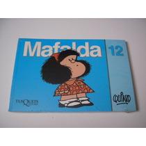 Mafalda 12 - Quino - Tusquets Editores - Nuevo Y Sellado