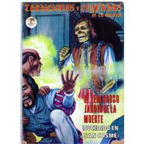 Tlax Comic Terror Tradiciones Y Leyendas De La Colonia # 484