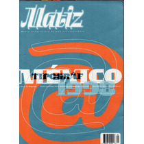 Rev Matiz De Diseño Gráfico, Tipografía, 64p.1997