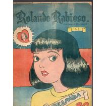 Cómic Rolando El Rabioso, No. 161, Sep. 1957,32p. 17x23 Cm.