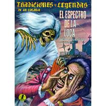 Comic De Terror Tradiciones Y Leyendas De La Colonia # 264