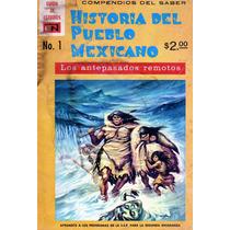 Comic Historia Del Pueblo Mexicano # 1 (antepasados Remotos)