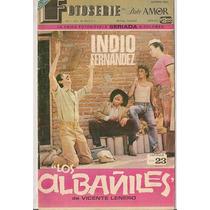 Emilio Indio Fernández Comics Los Albañiles Ferro Años 70s