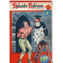 Cómic Rolando El Rabioso, No. 6, Ene.1961,32p. 17 X 23 Cm.