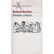 Libro Ensayos Criticos ~ Roland Barthes ~ Seix Barral