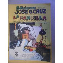 La Pandilla # 21 Jose G. Cruz Mexico Años 50