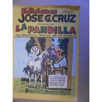 La Pandilla # 20 Jose G. Cruz Mexico Años 50