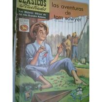 Clásicos Ilustrados Las Aventuras De Tom Sawyer Edic 1973
