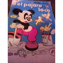 Comic El Pajaro Loco, Editorial Novaro