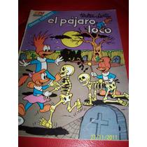 El Pájaro Loco Ratón Del Espacio Tom Y Jerry Lote 5 Revistas
