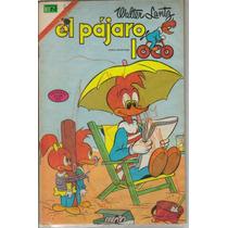 El Pajaro Loco. Comic. No. 2 Serie Avestruz. (1975) $100.00