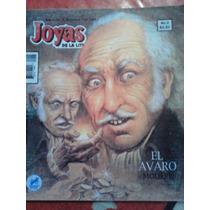 El Avaro, Joyas De La Literatura #5, Ed 1998, Novedades Ed
