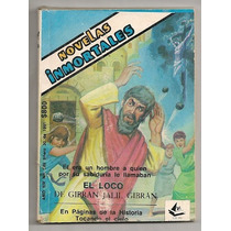 Novelas Inmortales Comic El Loco Gibran Jalil Gibran 1991
