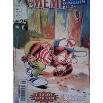 Memin Pinguin #25, Banquete Ed Vid, 2006