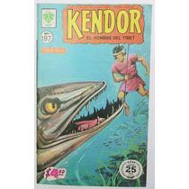 Kendor El Hombre Del Tibet # 197 Ed. De La Parra 1976