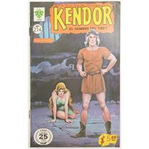Kendor El Hombre Del Tibet # 214 Ed. De La Parra 1976