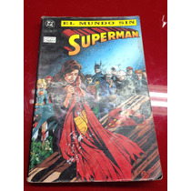 Rebaja!!!revista Comic El Mundo Sin Superman 1993