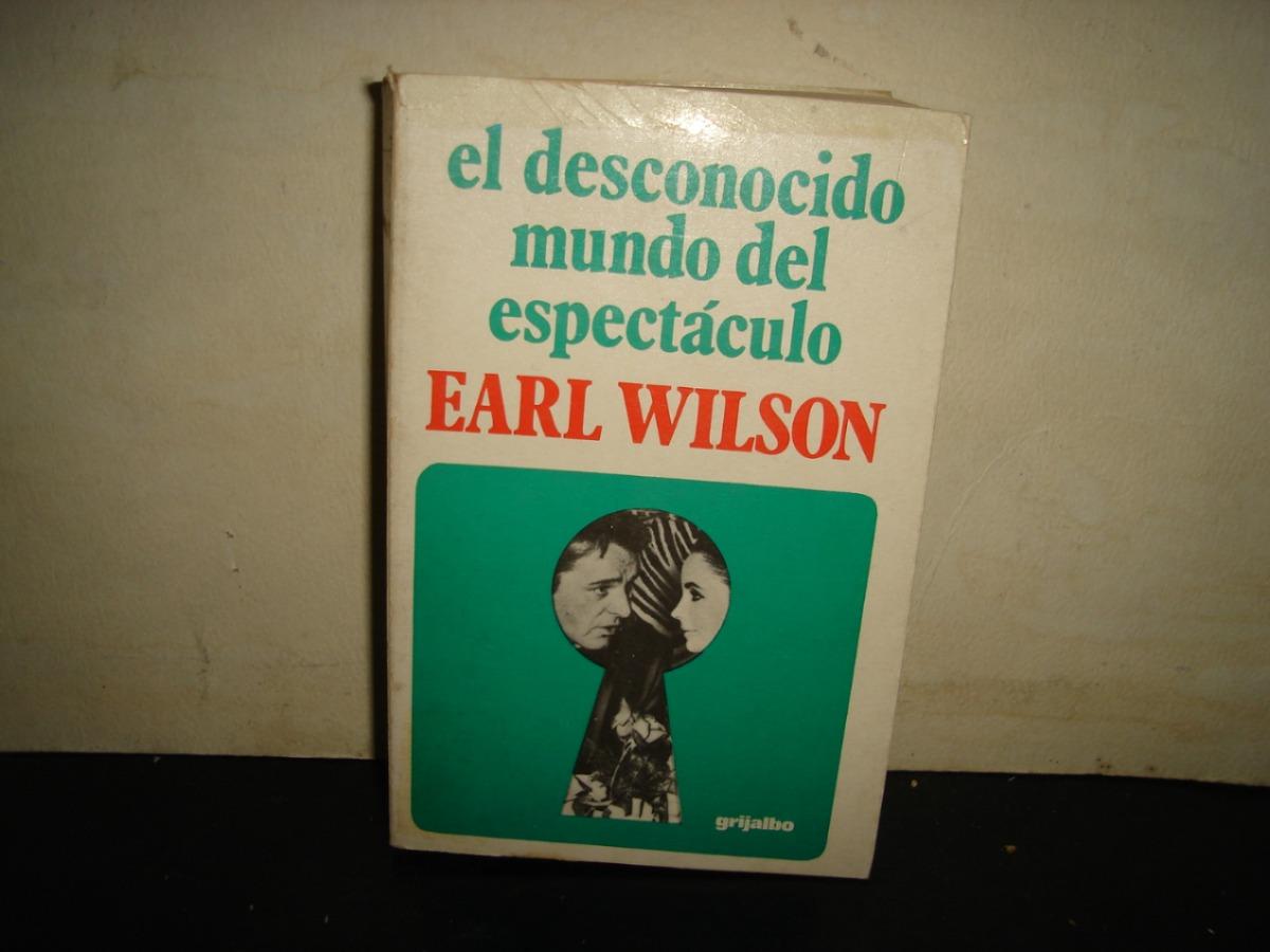 El desconocido mundo del espect culo earl wilson 230 for Mundo del espectaculo hoy