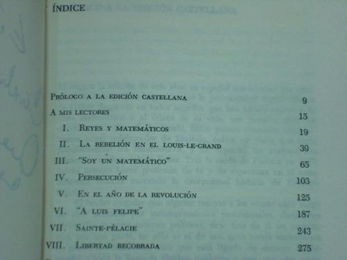 El Elegido De Los Dioses. La Historia De Evariste Galois