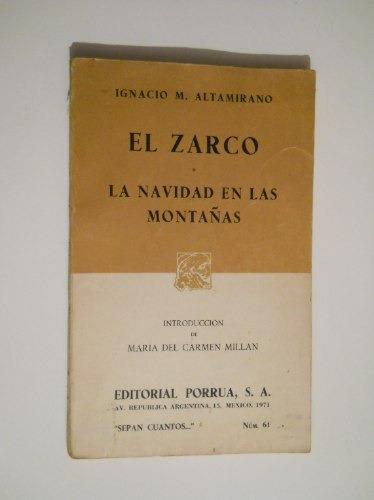 El Zarco – Ignacio Manuel Altamirano