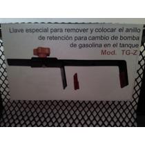 Llave Especial Para Cambio De Bomba De Tanque