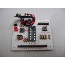 Kit Circuito Control De Display Lcd Para Pic16f628a