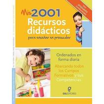 Mis 2001 Recursos Didácticos Para Enseñar En Preescolar Dda
